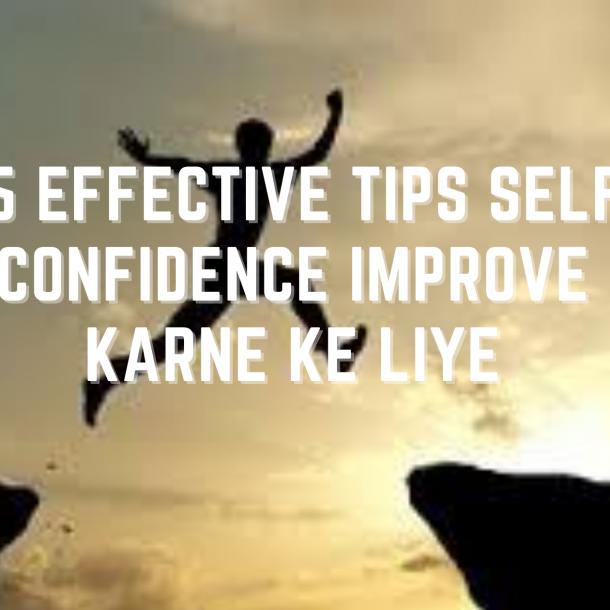 Improve Self Confidence